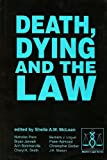 Death, Dying and the Law, McLean, Sheila A. M., 1855216574
