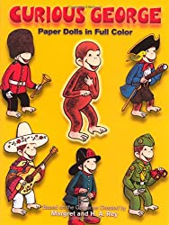 Curious George Paper Dolls in Full Colour (Dover Paper Dolls)