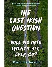 The Last Irish Question: Will Six into Twenty-Six Ever Go?