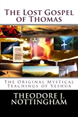 The Lost Gospel of Thomas: The Original Mystical Teachings of Yeshua Paperback