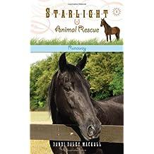 Runaway (Starlight Animal Rescue)