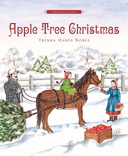 Apple Tree Christmas: A Holiday Classic