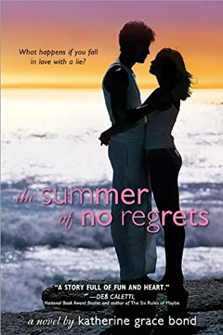 book cover of The Summer of No Regrets