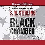 Black Chamber | S. M. Stirling