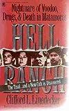 Hell Ranch: Nightmare of Voodoo, Drugs, & Death in Matamoros