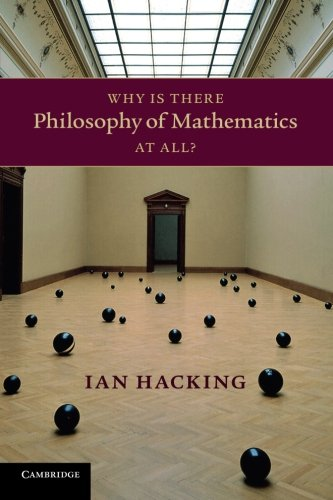 Why Is There Philosophy of Mathematics At All? PDF