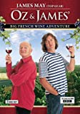 Oz & James Big French Wine Adventure
