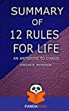 Download Summary   12 Rules for Life: An Antidote to Chaos by Jordan Peterson in PDF ePUB Free Online
