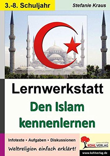 Den Islam kennen lernen - Lernwerkstatt