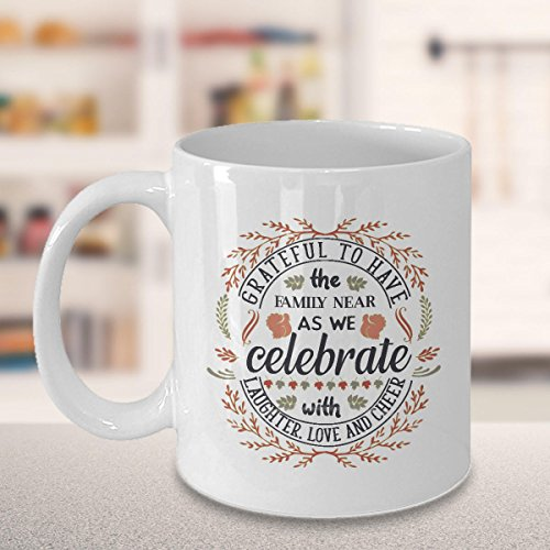Thanksgiving, Thanksgiving mug, Thanksgiving gift, Thanksgiving quotes, Gathering, Celebration, Gift for Friends, Family celebrate, 11oz, 15oz, gift
