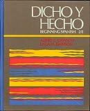 Dicho y Hecho : Beginning Spanish, a Simplified Approach, Dawson, Albert C. and Dawson, Laila M., 0471879010