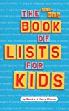 The All-New Book of Lists for Kids, Sandra Choron and Harry Choron, 0618191356