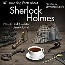101 Amazing Facts About Sherlock Holmes Audiobook