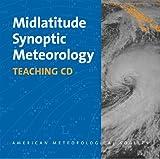 Midlatitude Synoptic Meteorology, Lackmann, Gary, 1878220276