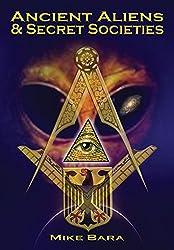 Ancient Aliens and Secret Societies