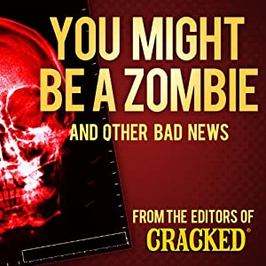 You Might Be a Zombie and Other Bad News Audiobook