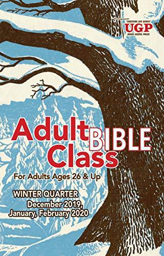 Winter 2020 Classes.Adult Bible Class Winter Quarter 2019 20 December 2019