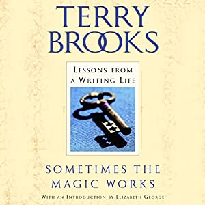 Sometimes the Magic Works Audiobook