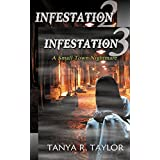 INFESTATION: A Small Town Nightmare 2 (with Finale Episode 3): Supernatural Suspense (INFESTATION- A Small Town Nightmare)