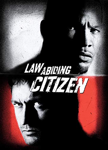 Law Abiding Citizen (Jamie Foxx And Gerard Butler Law Abiding Citizen)