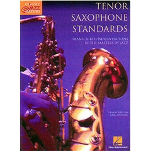 (Tenor Saxophone Standards: Classic Jazz Masters)