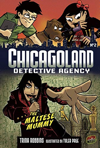 (The Maltese Mummy: Book 2 (Chicagoland Detective Agency))