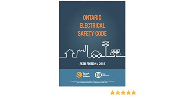 2015 Ontario Electrical Safety Code (OESC)26th Edition: Books ...
