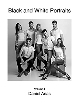 Black and White Portraits Vol. I: Clever Management Campaign (2015) by [Arias, Daniel]