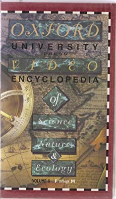 Oxford University Video Encyclopedia of Science, Nature & Ecology: Volume 2 - F Through M