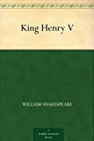 King Henry V (English Edition)