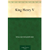 King Henry V (English Edition)