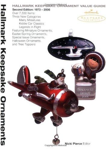 Hallmark Keepsake Ornament Value Guide, Second Edition: 1973-2006 PDF