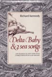 Delta Baby and Two Sea Songs, Richard Kennedy, 0201035987