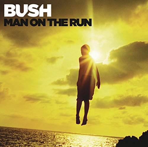 Bush - Man On The Run (Deluxe Version) - Zortam Music