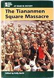 The Tiananmen Square Massacre, , 0737711760