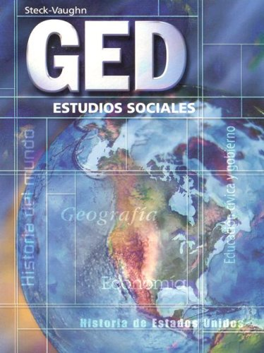 GED: Estudios Sociales (GED Satellite Spanish) (Spanish Edition) (Steck-Vaughn GED, Spanish)