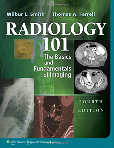 Radiology 101  The Basics   Fundamentals Of Imaging