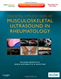 img - for Essential Applications of Musculoskeletal Ultrasound in Rheumatology: Expert Consult Premium Edition: Enhanced Online Features and Print, 1e book / textbook / text book