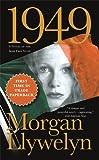 1949: A Novel of the Irish Free State (Irish Century)