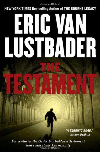 The Testament: Eric van Lustbader: 9780765314635: Amazon.com ...
