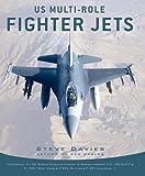 US Multi-Role Fighter Jets, Steve Davies, 1849082200
