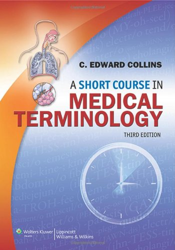 Medical Short (A Short Course in Medical Terminology)