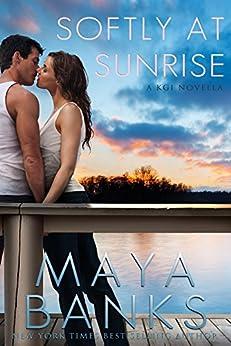 Softly at Sunrise: A KGI Novella (English Edition) por [Banks, Maya]