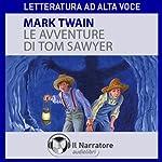 Le avventure di Tom Sawyer | Mark Twain
