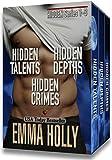 Hidden Series 1-3 (Hidden Talents, Hidden Depths, Hidden Crimes)