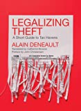 Legalizing Theft: A Short Guide to Tax Havens