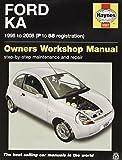 Ford Ka (96 - 08) Haynes Repair Manual by Anon (2015-03-30)