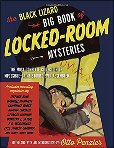 Book The Black Lizard Big Book of Locked-Room Mysteries: The Most Complete Collection of Impossible-Crime Stories Ever Assembled (Vintage Crime/Black Lizard Original)