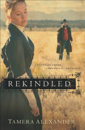 Rekindled (Fountain Creek Chronicles Book #1) cover
