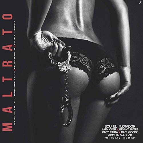 Maltrato [Explicit] (Remix) by Sou El Flotador on Amazon Music - Amazon.com